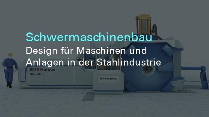 Maschinendesign - Schwermaschinenbau